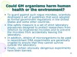 could gm organisms harm human health or the environment1