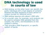 dna technology is used in courts of law1