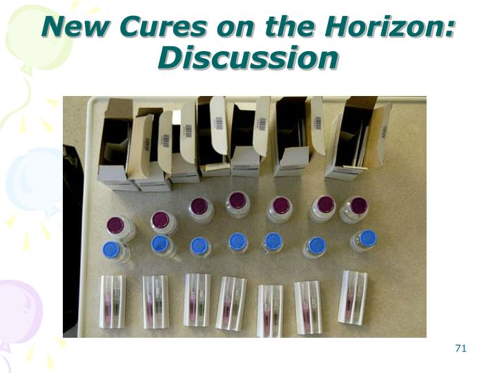 New Cures on the Horizon: