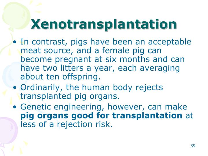 Xenotransplantation