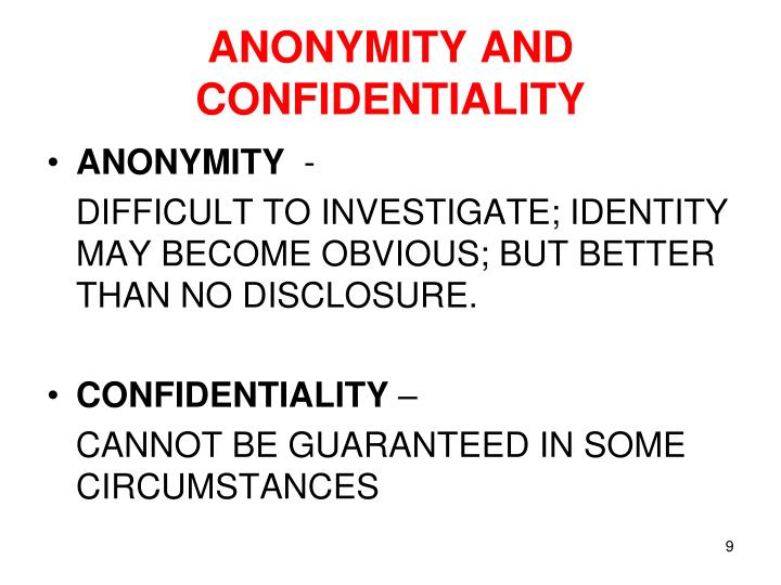 ANONYMITY AND CONFIDENTIALITY