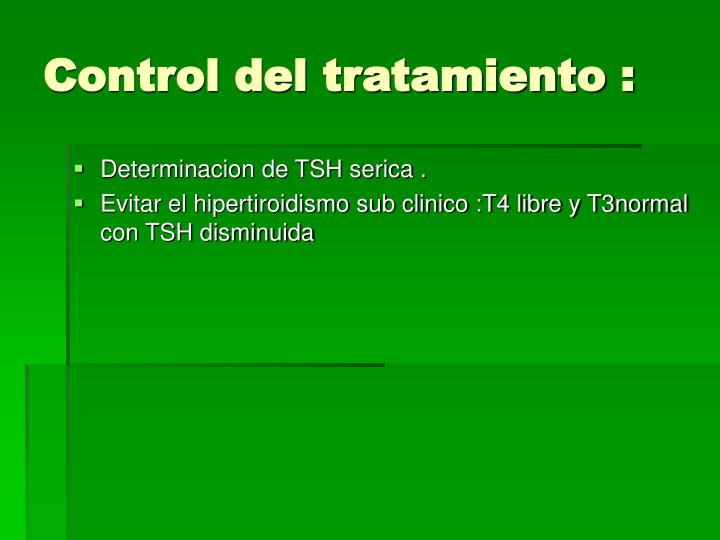 Control del tratamiento :