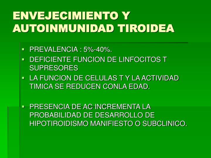 ENVEJECIMIENTO Y AUTOINMUNIDAD TIROIDEA