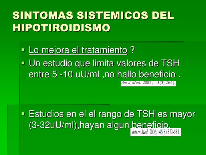 SINTOMAS SISTEMICOS DEL HIPOTIROIDISMO