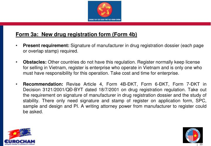 Form 3a:  New drug registration form (Form 4b)