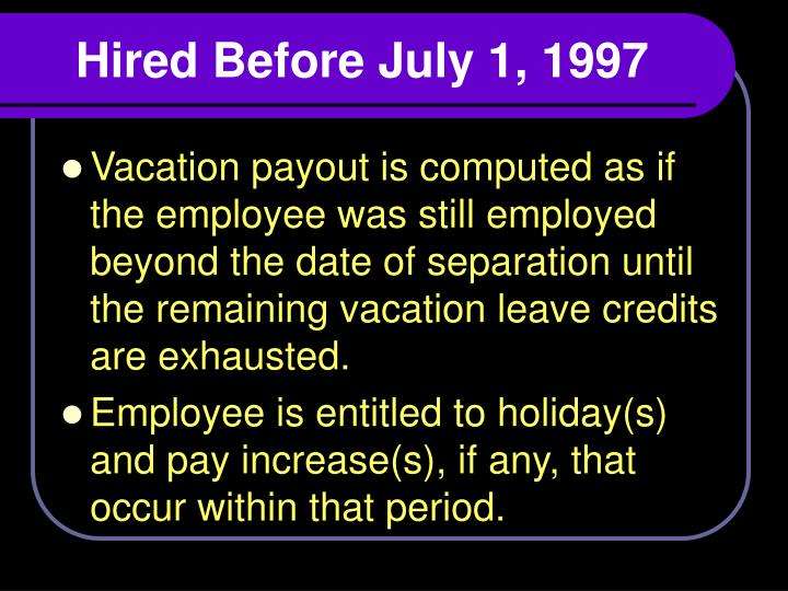 Hired Before July 1, 1997