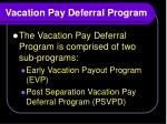 vacation pay deferral program1