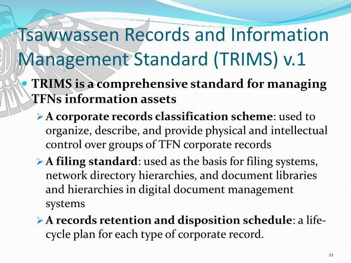 Tsawwassen Records and Information Management Standard (TRIMS) v.1