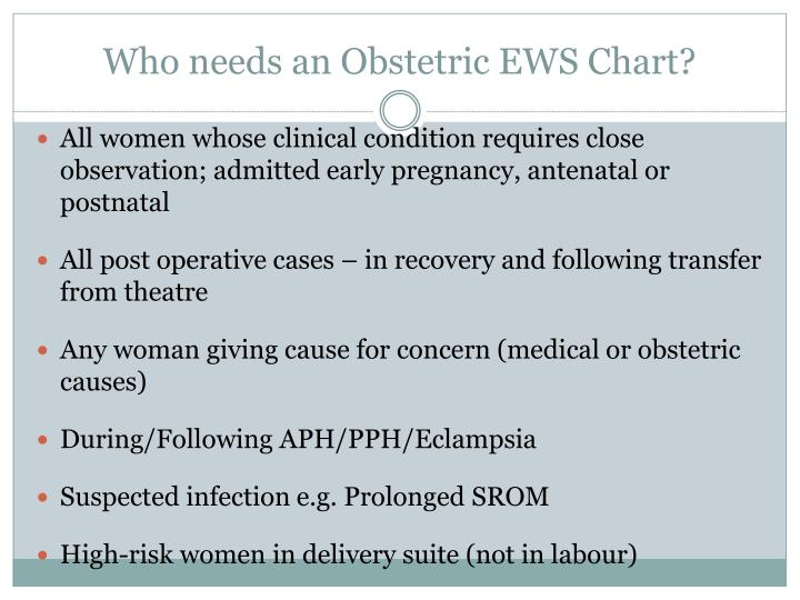 Who needs an Obstetric EWS Chart?