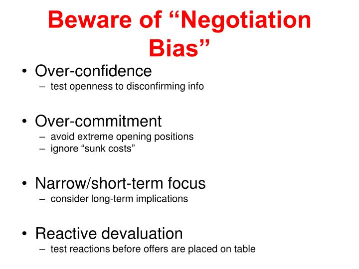 "Beware of ""Negotiation Bias"""