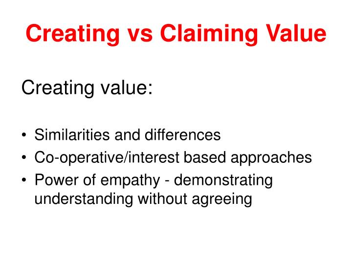 Creating vs Claiming Value