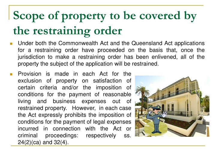 Scope of property to be covered by the restraining order