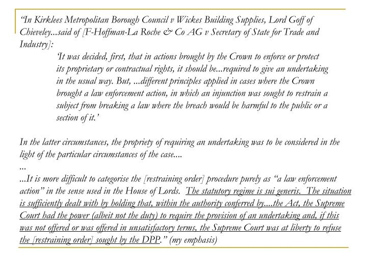 """""""In Kirklees Metropolitan Borough Council v Wickes Building Supplies, Lord Goff of Chieveley...said of [F-Hoffman-La Roche & Co AG v Secretary of State for Trade and Industry]:"""
