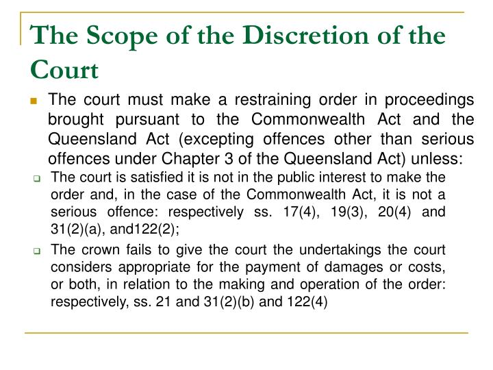 The Scope of the Discretion of the Court