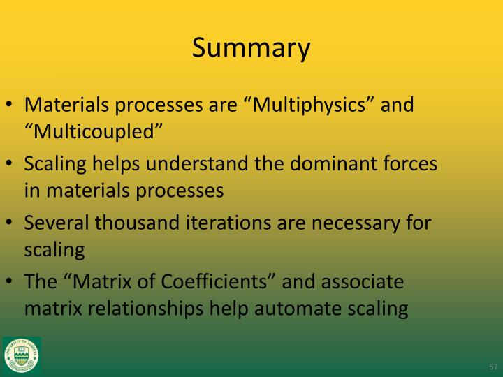 "Materials processes are ""Multiphysics"" and ""Multicoupled"""