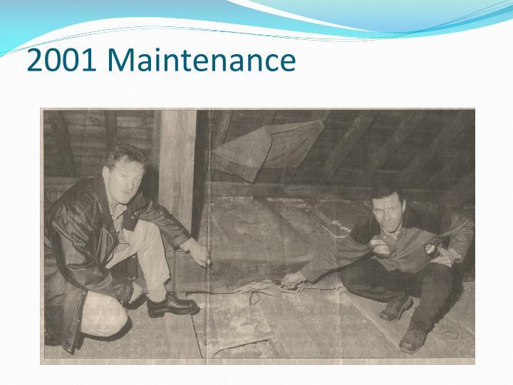 2001 Maintenance