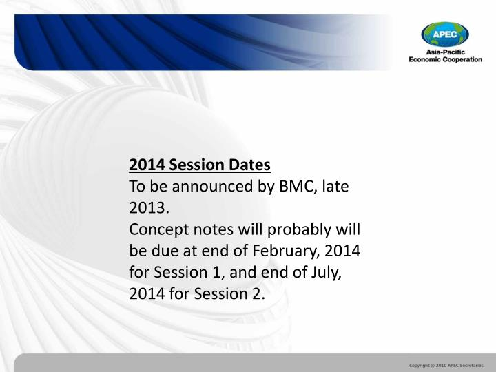 2014 Session Dates
