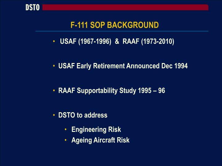 F-111 SOP BACKGROUND