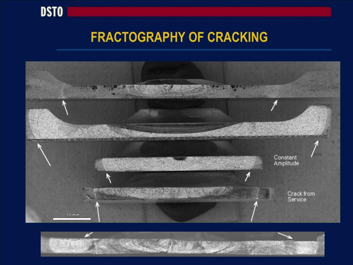 FRACTOGRAPHY OF CRACKING