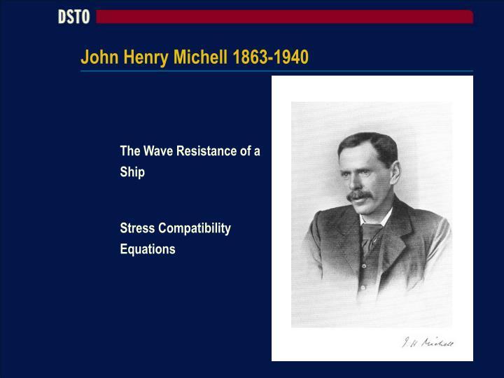 John Henry Michell 1863-1940