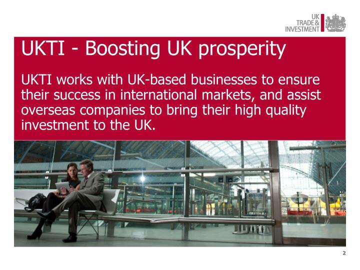 UKTI - Boosting UK prosperity