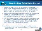 day to day substitute permit