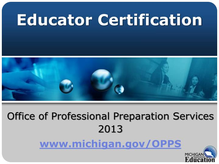 Office of professional preparation services 2013 www michigan gov opps