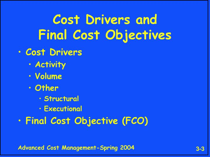 Cost drivers and final cost objectives