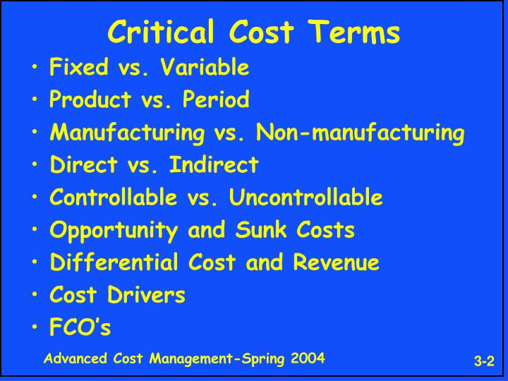 Critical cost terms