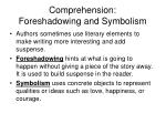 comprehension foreshadowing and symbolism