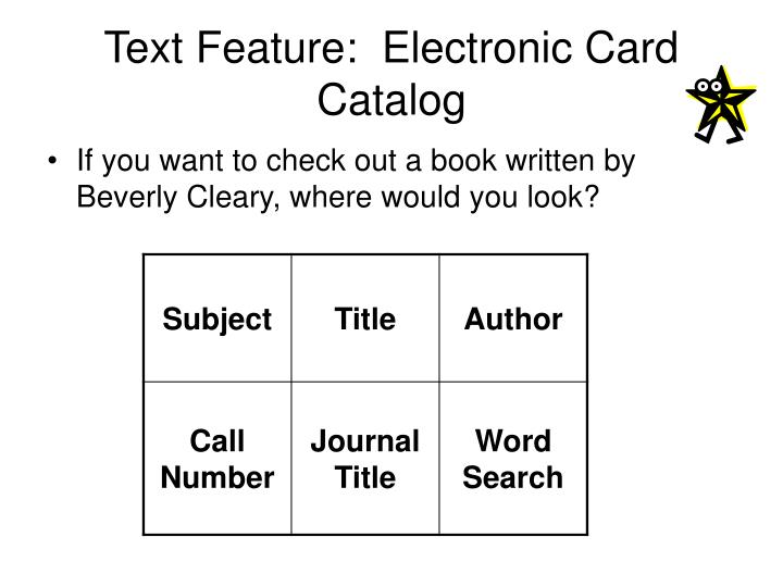Text Feature:  Electronic Card Catalog