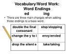vocabulary word work word endings ed ing