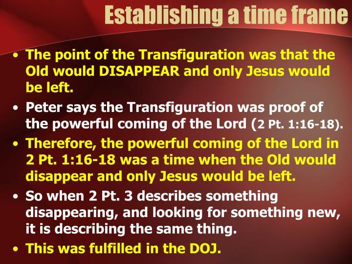 Establishing a time frame