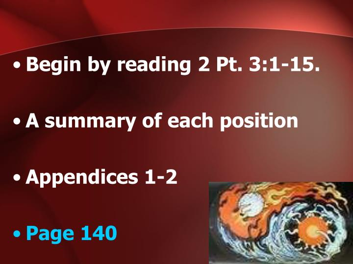 Begin by reading 2 Pt. 3:1-15.