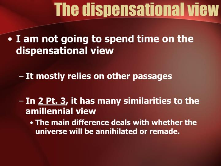 The dispensational view