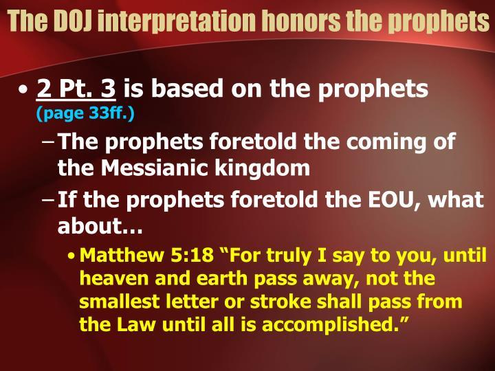 The DOJ interpretation honors the prophets