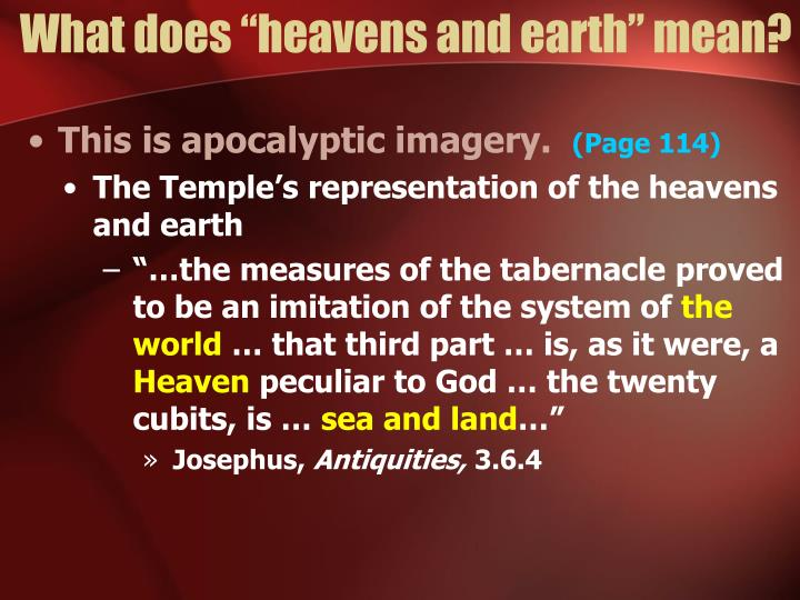 """What does """"heavens and earth"""" mean?"""