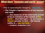 what does heavens and earth mean12