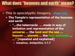 what does heavens and earth mean13
