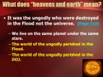 what does heavens and earth mean4