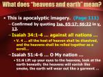 what does heavens and earth mean5