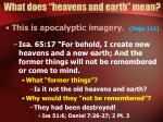 what does heavens and earth mean6