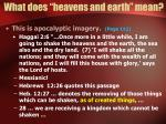 what does heavens and earth mean7