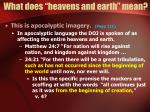 what does heavens and earth mean8