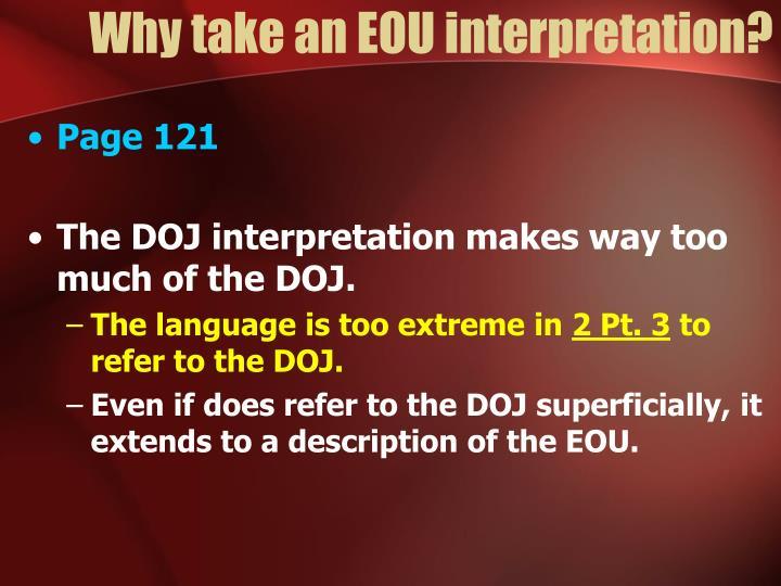Why take an EOU interpretation?