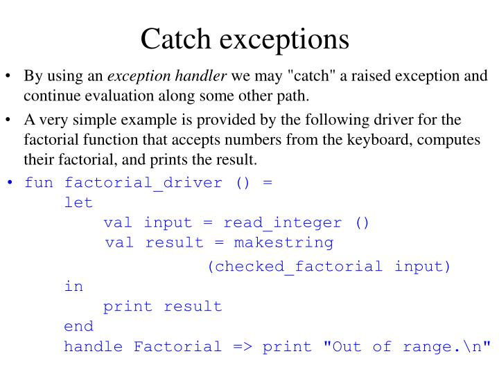 Catch exceptions