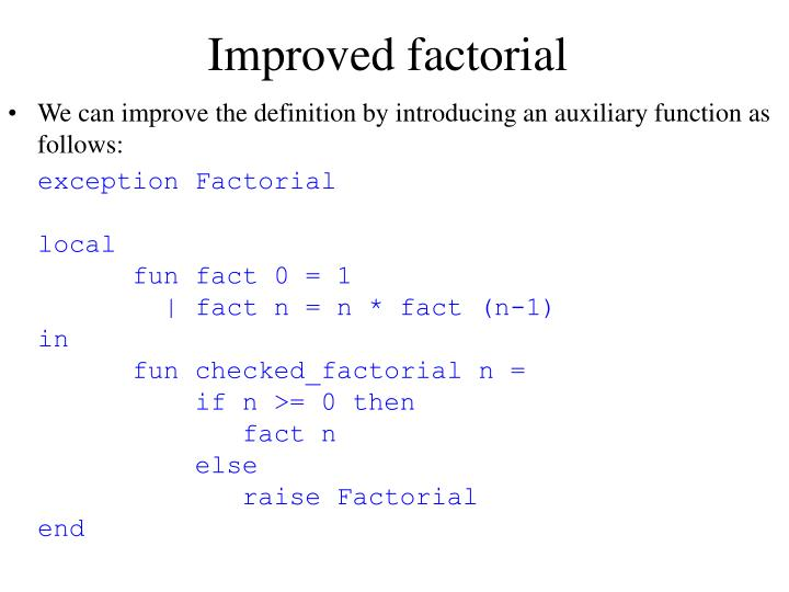 Improved factorial