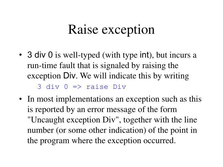 Raise exception