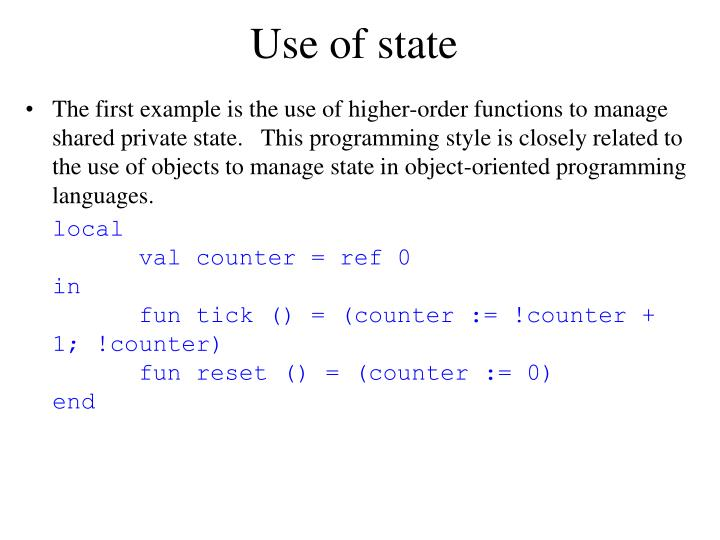 Use of state