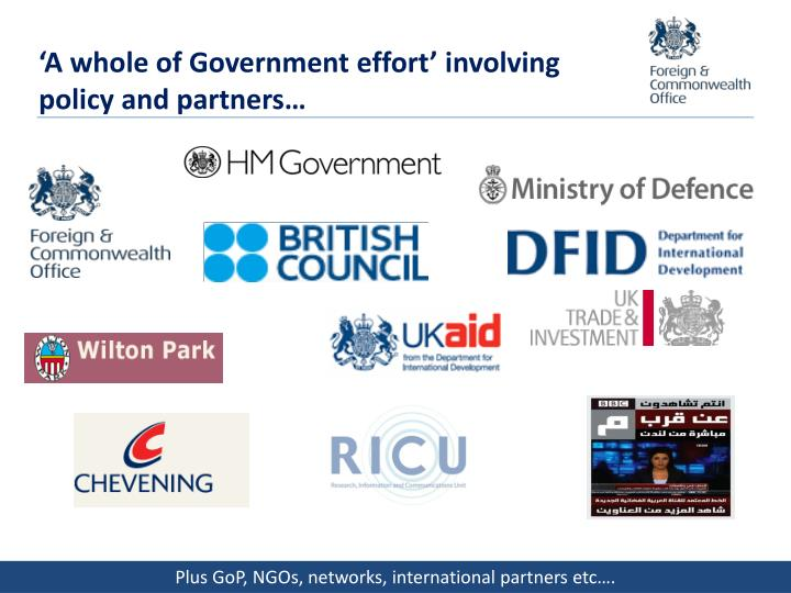 'A whole of Government effort' involving policy and partners…